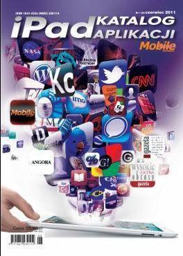 Magazyn Mobile Internet wydał katalog aplikacji i program do czytania pisma na iPadzie
