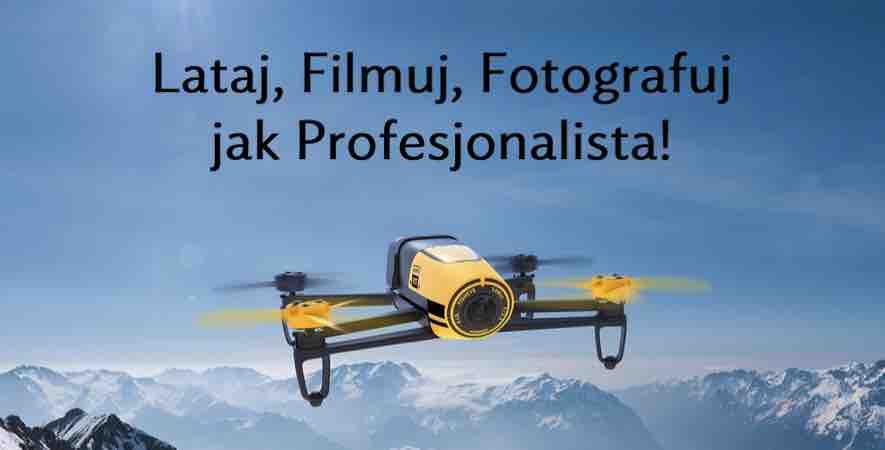 Lataj, filmuj, fotografuj jak profesjonalista