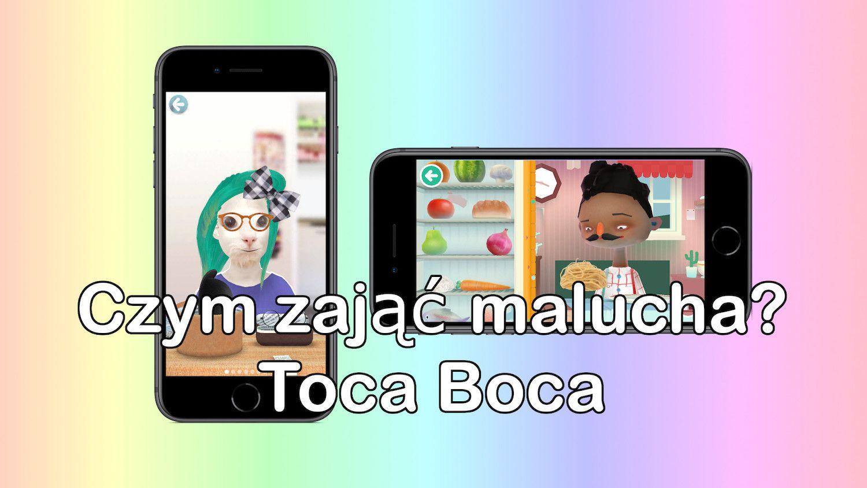 Czym zająć malucha? – przegląd edukacyjnych gier Toca Boca z AppStore