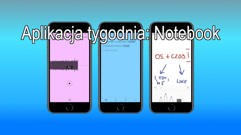 #15 Aplikacja tygodnia – Notebook (Zoho Corporation), notuj sprawniej!