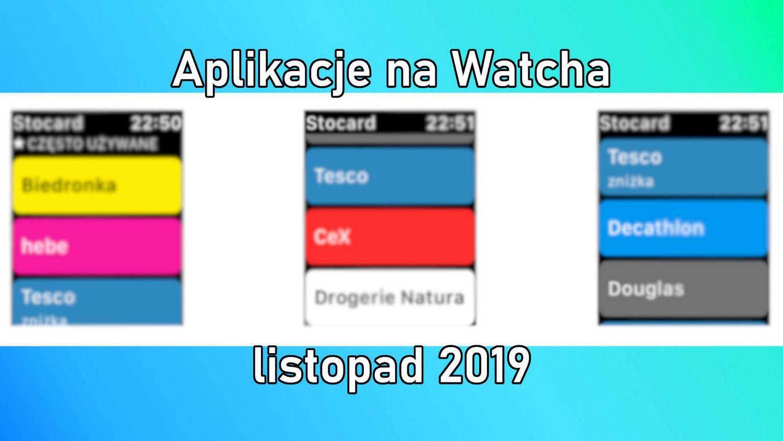 Aplikacje, które warto mieć na swoim Apple Watchu – listopad 2019