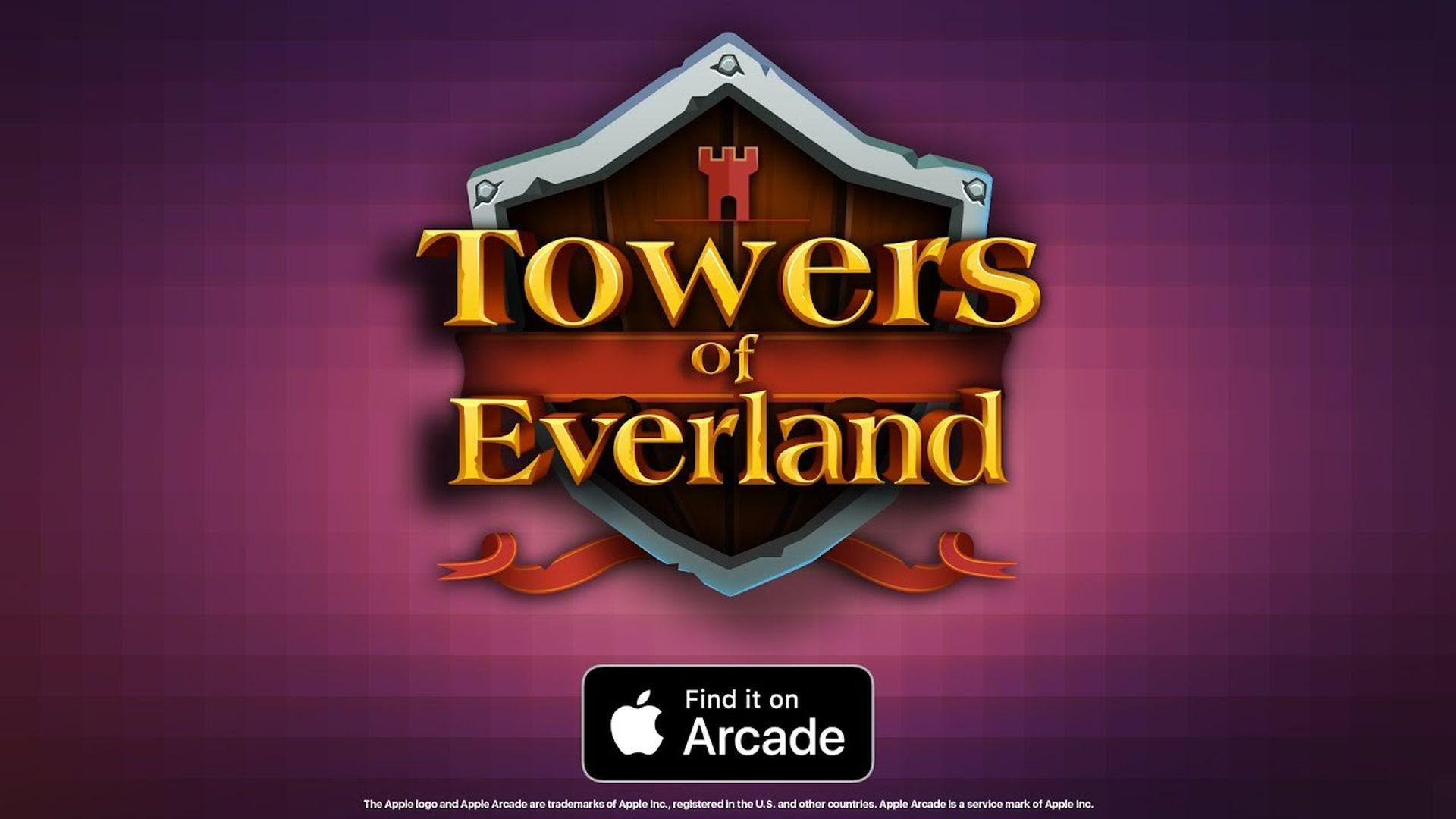 """Nowa gra """"Towers of Everland"""" dostępna w usłudze Apple Arcade"""