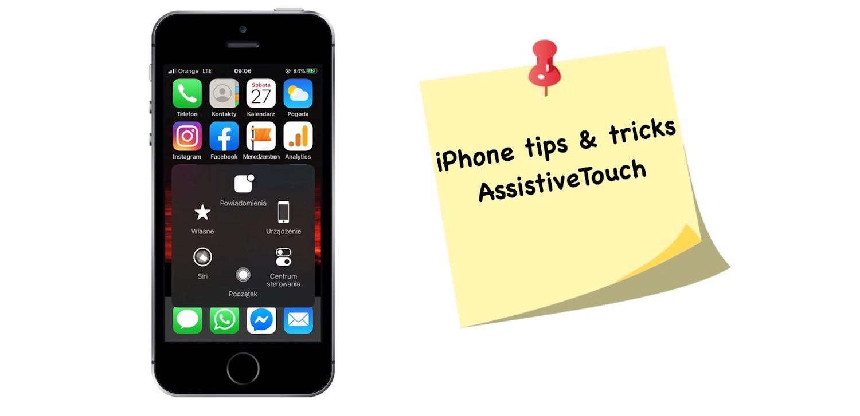Jak korzystać z AssistiveTouch w iPhonie