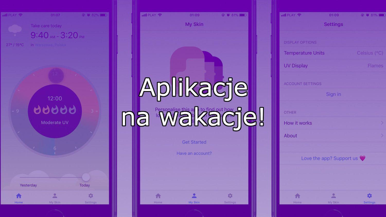 Obowiązkowe aplikacje na wakacje z App Store!