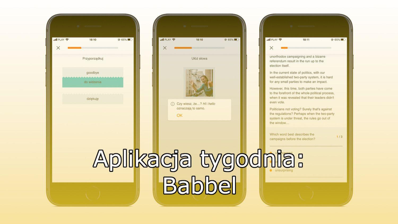 #51 Aplikacja tygodnia – Babbel. Angielski dla nowicjusza, jak i zawodowca!