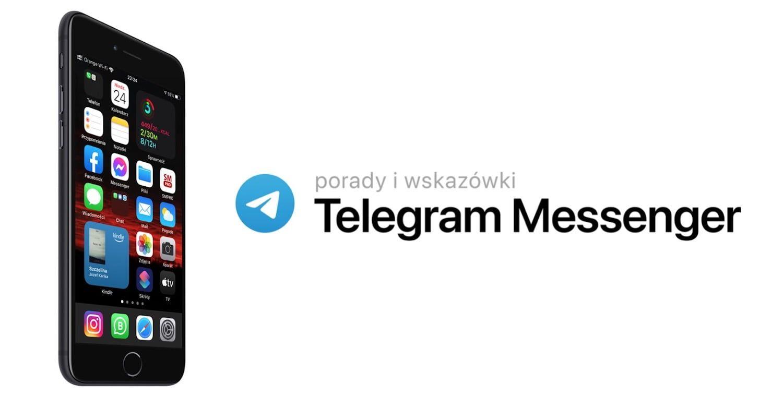 Jakie są zalety komunikatora Telegram Messener dla iPhone'a