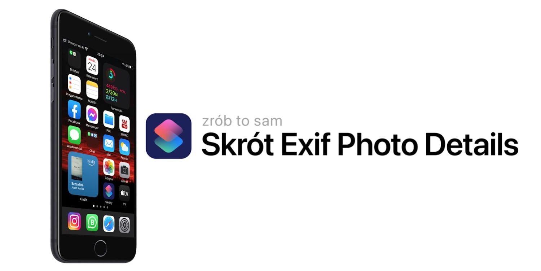 Jak przeglądać metadane EXIF zdjęć na iPhonie