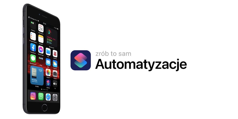 Automatyzacje w iOS przewodnik dla początkujących