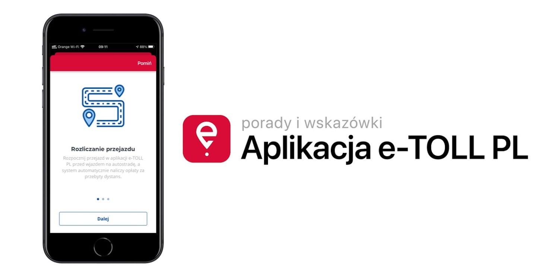 Jak zapłacić za przejazd autostradą aplikacją e-TOLL PL